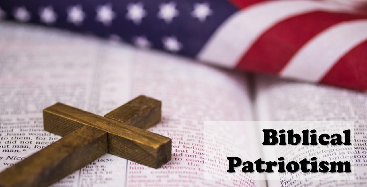 Biblical Patriotism